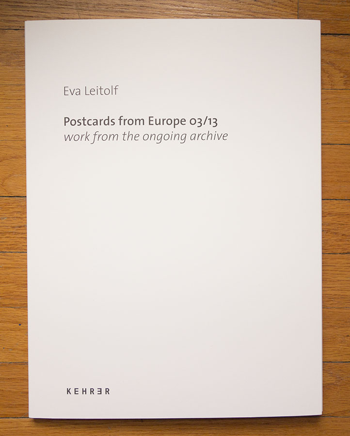 Eva Leitolf, Postcards from Europe 03/13, cover
